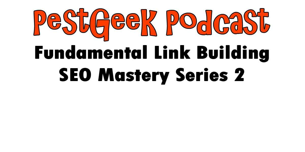 PGP-124 Fundamental Link Building SEO Mastery Series 2