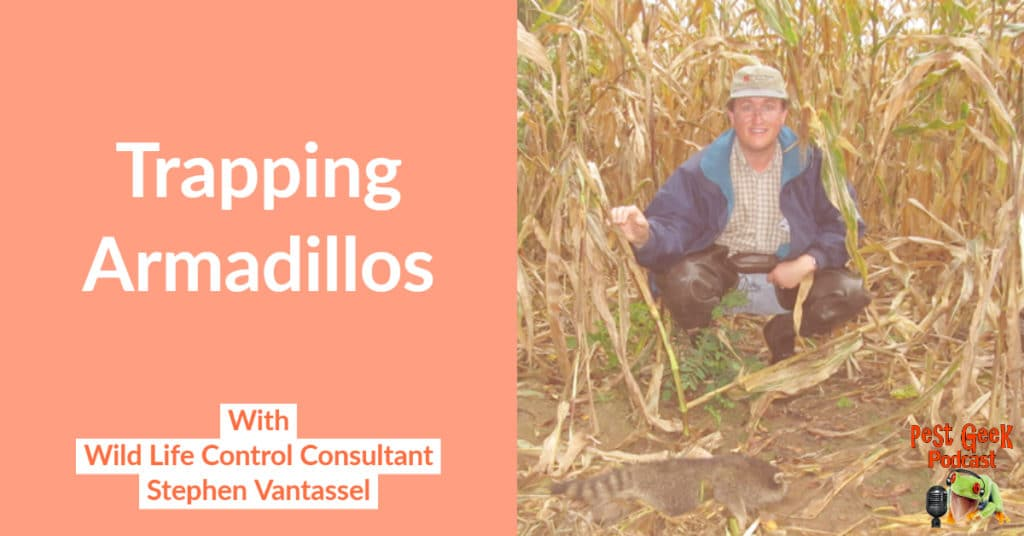 PGP-288 Trapping Armadillos With Wildlife Consultant Stephen Vantassel
